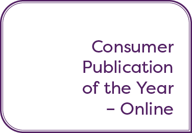Consumer Publication of the Year – Online