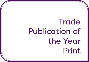 Trade Publication of the Year Print